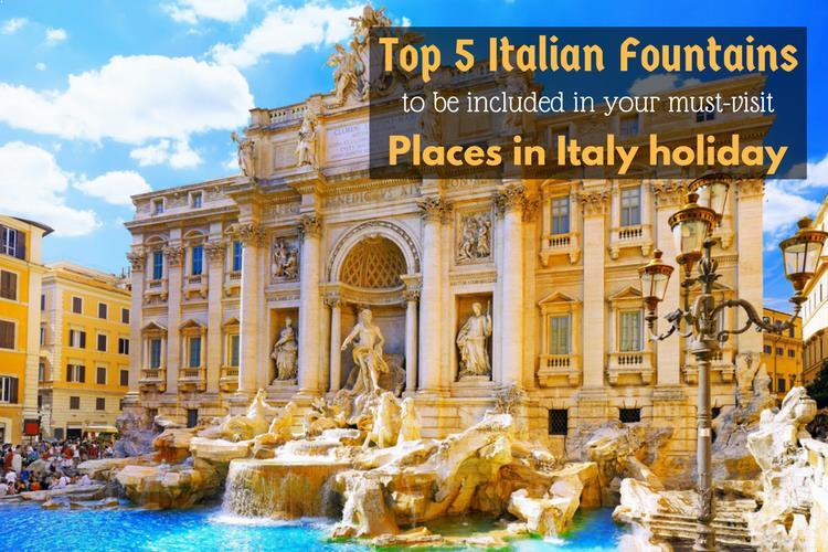 Top 5 Italian Fountains